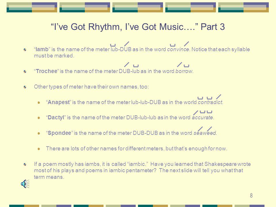 I've Got Rhythm, I've Got Music…. Part 3
