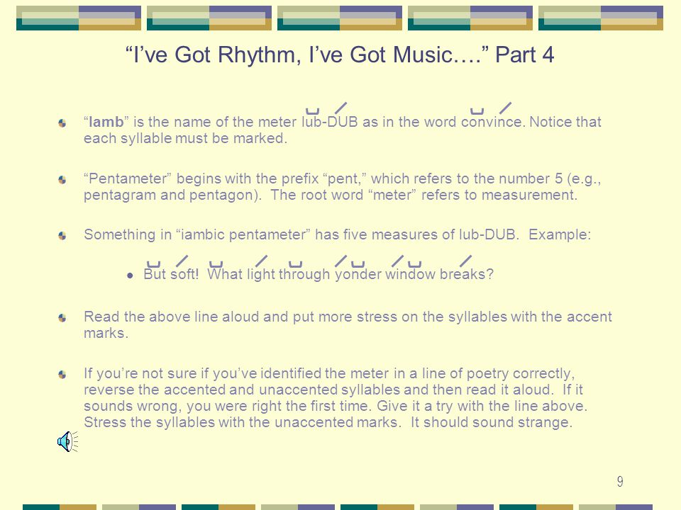 I've Got Rhythm, I've Got Music…. Part 4