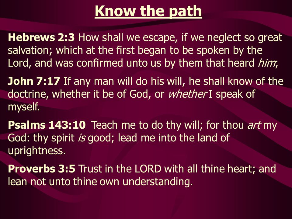 Know the path