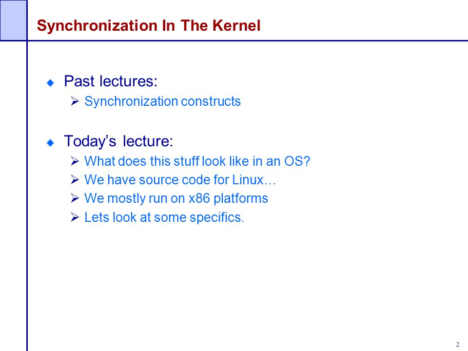 Synchronization In The Kernel
