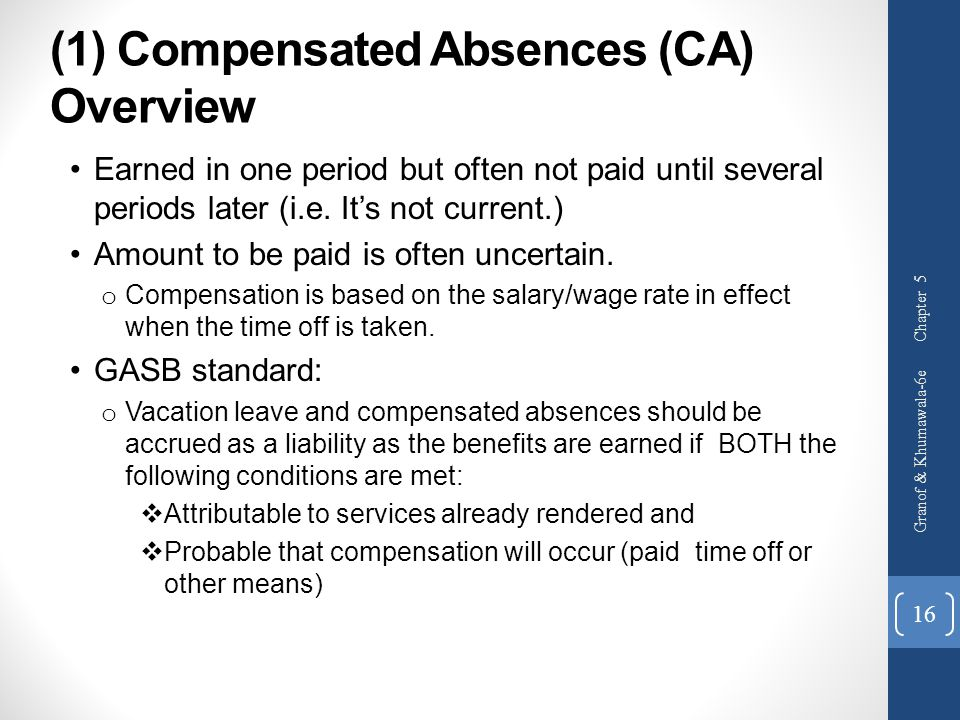 (1) Compensated Absences (CA) Overview