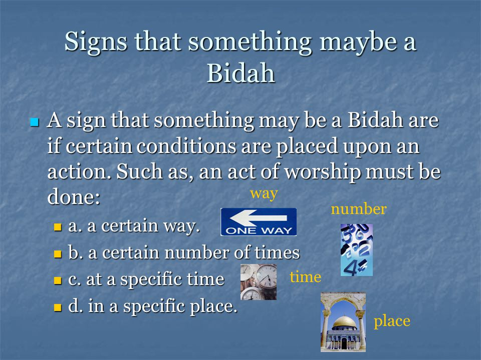Signs that something maybe a Bidah