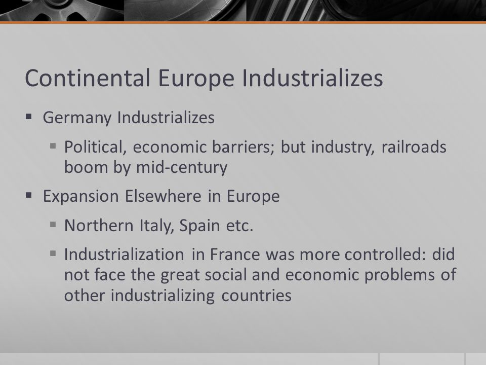 Continental Europe Industrializes