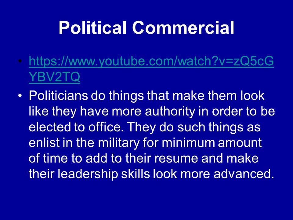 Political Commercial https://www.youtube.com/watch v=zQ5cGYBV2TQ