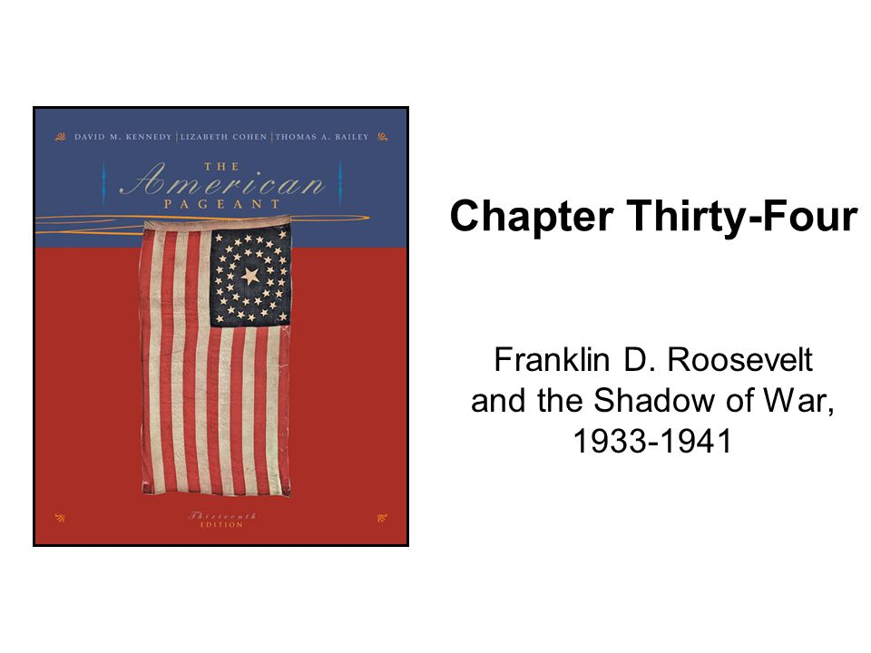 Franklin D. Roosevelt and the Shadow of War, 1933-1941