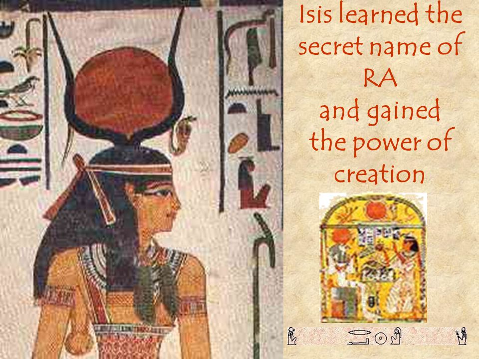 Isis learned the secret name of RA
