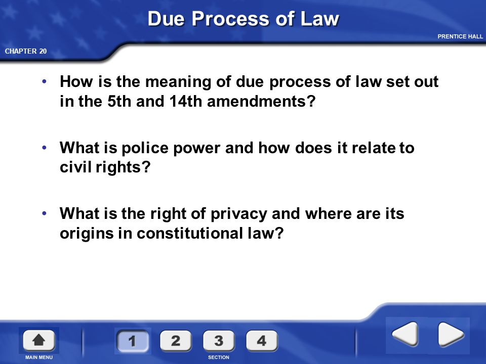 Due Process of Law How is the meaning of due process of law set out in the 5th and 14th amendments