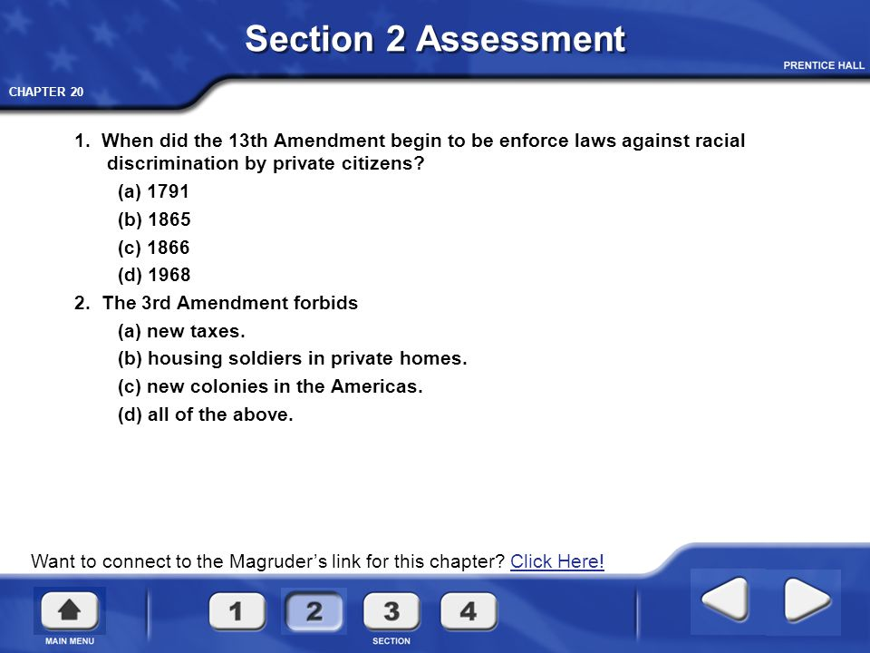 Section 2 Assessment 1. When did the 13th Amendment begin to be enforce laws against racial discrimination by private citizens