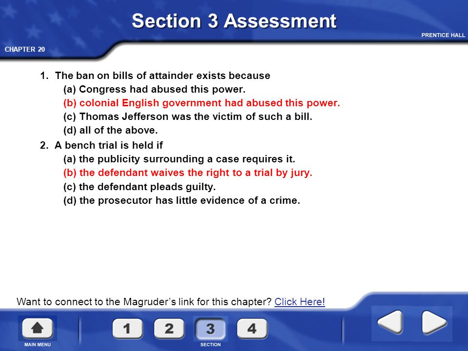 Section 3 Assessment 1. The ban on bills of attainder exists because