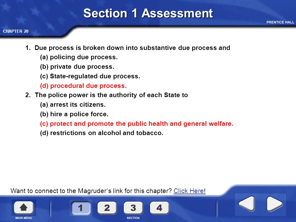 Section 1 Assessment 1. Due process is broken down into substantive due process and. (a) policing due process.