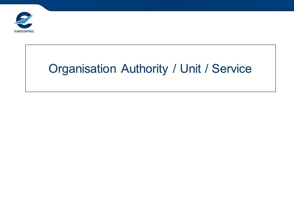 Organisation Authority / Unit / Service