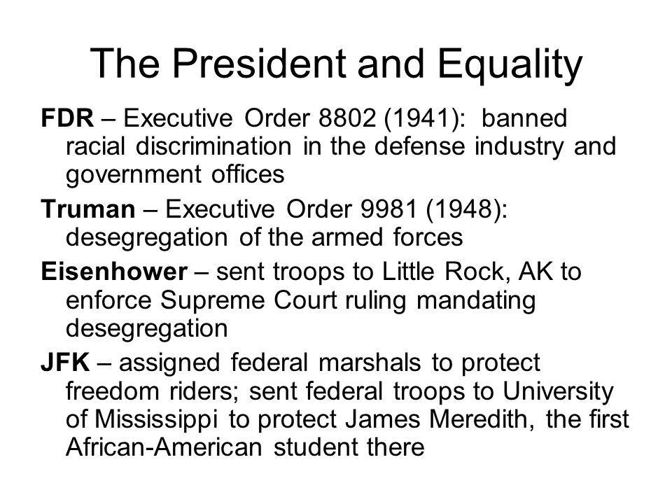 The President and Equality