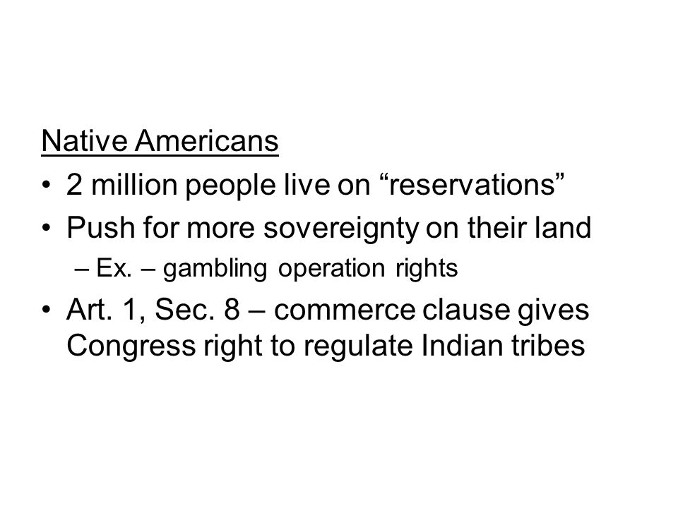 2 million people live on reservations
