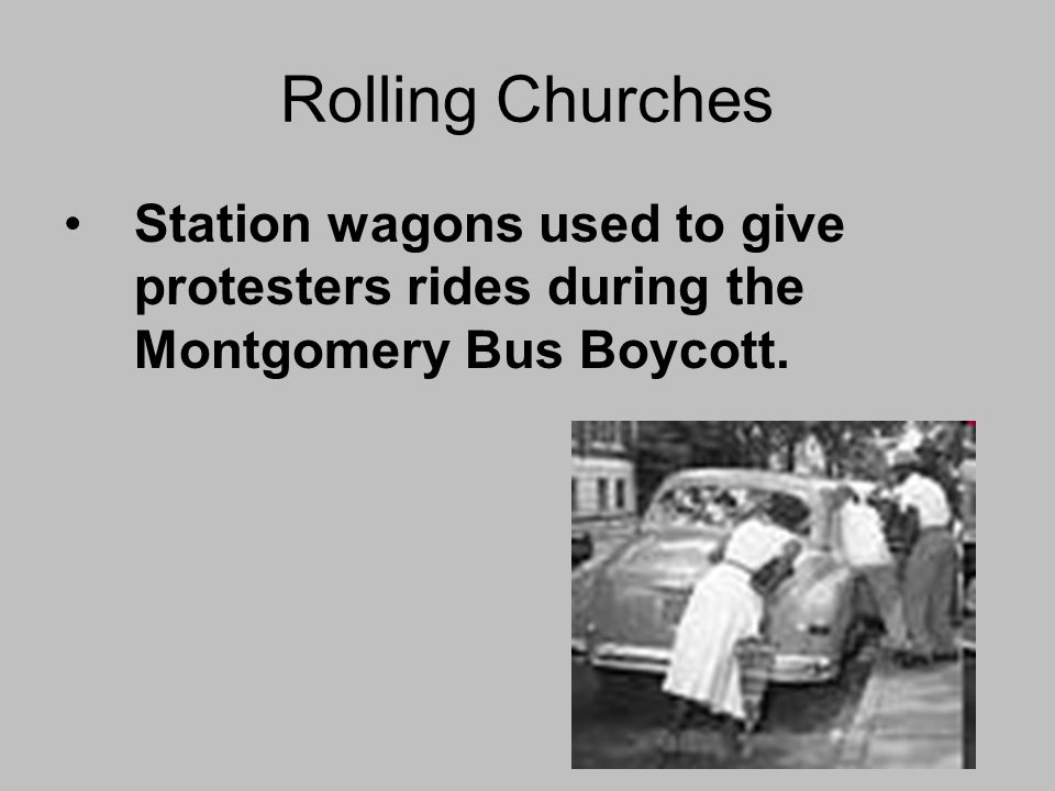 Rolling Churches Station wagons used to give protesters rides during the Montgomery Bus Boycott.