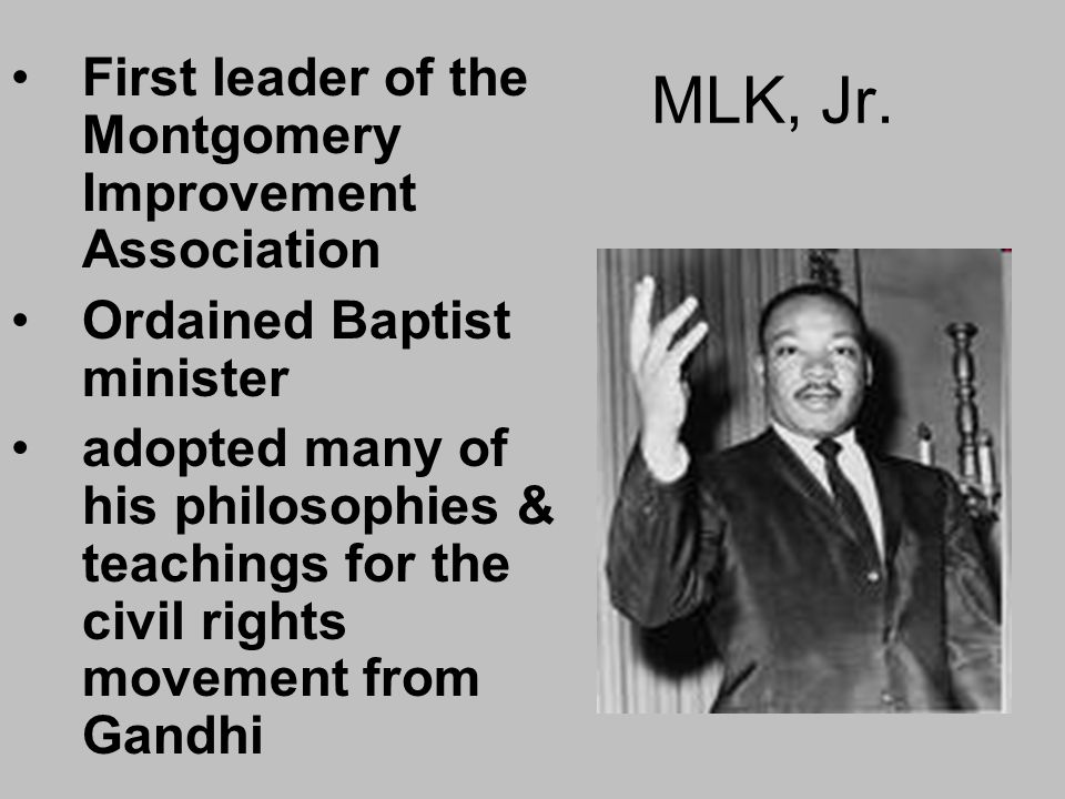 MLK, Jr. First leader of the Montgomery Improvement Association