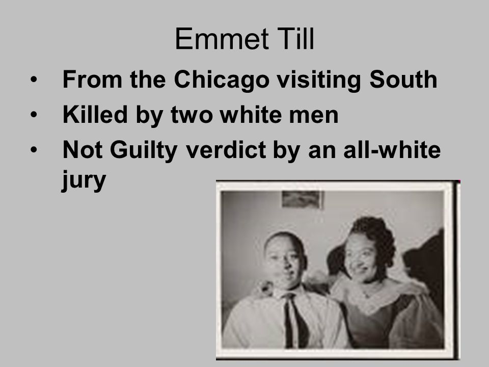 Emmet Till From the Chicago visiting South Killed by two white men