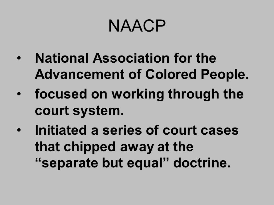 NAACP National Association for the Advancement of Colored People.