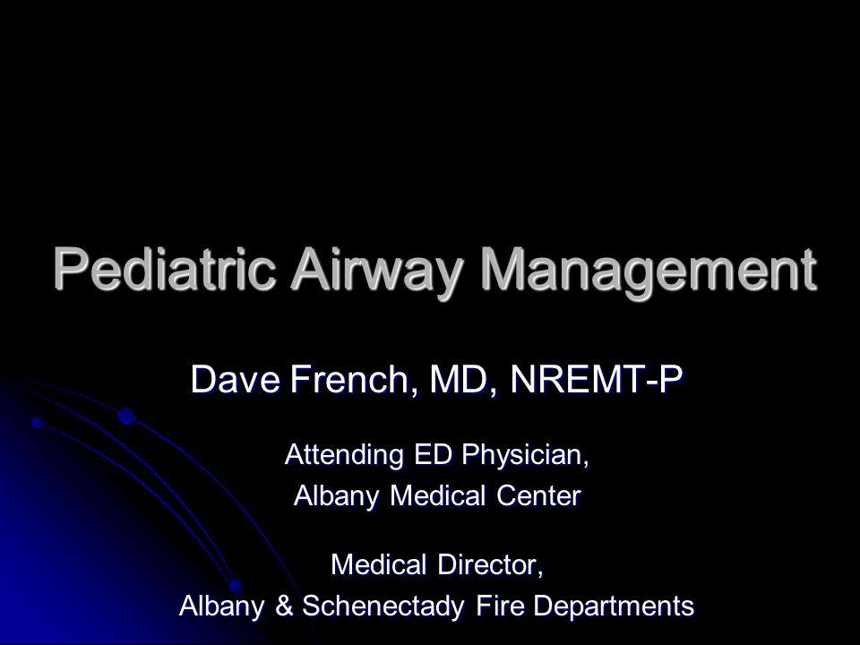 Pediatric Airway Management
