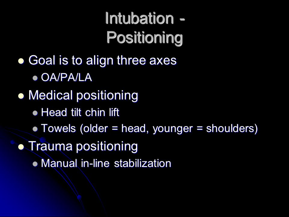Intubation - Positioning