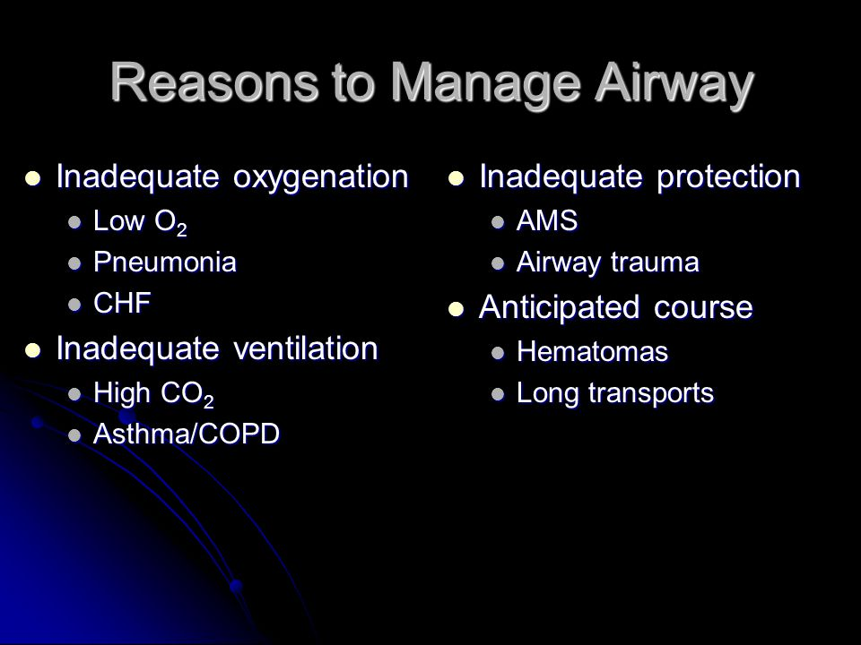 Reasons to Manage Airway