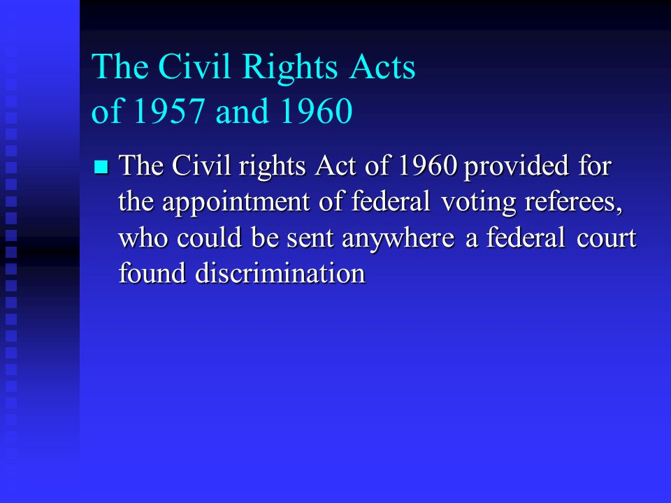 The Civil Rights Acts of 1957 and 1960