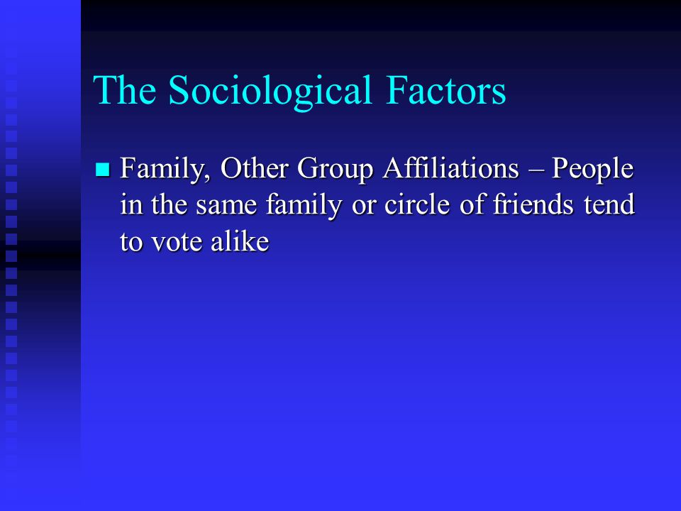 The Sociological Factors