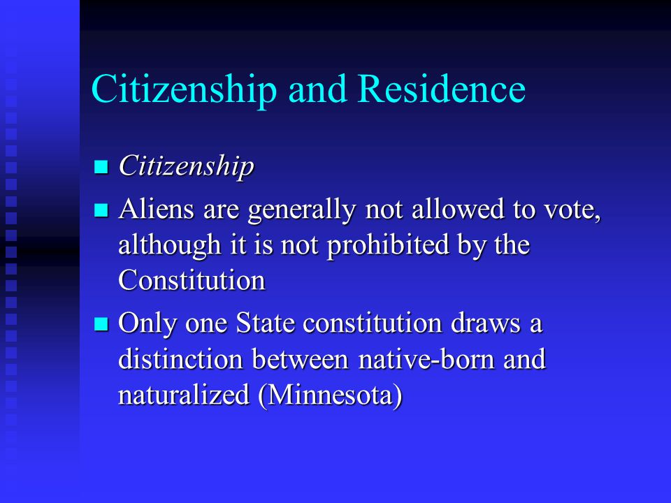 Citizenship and Residence