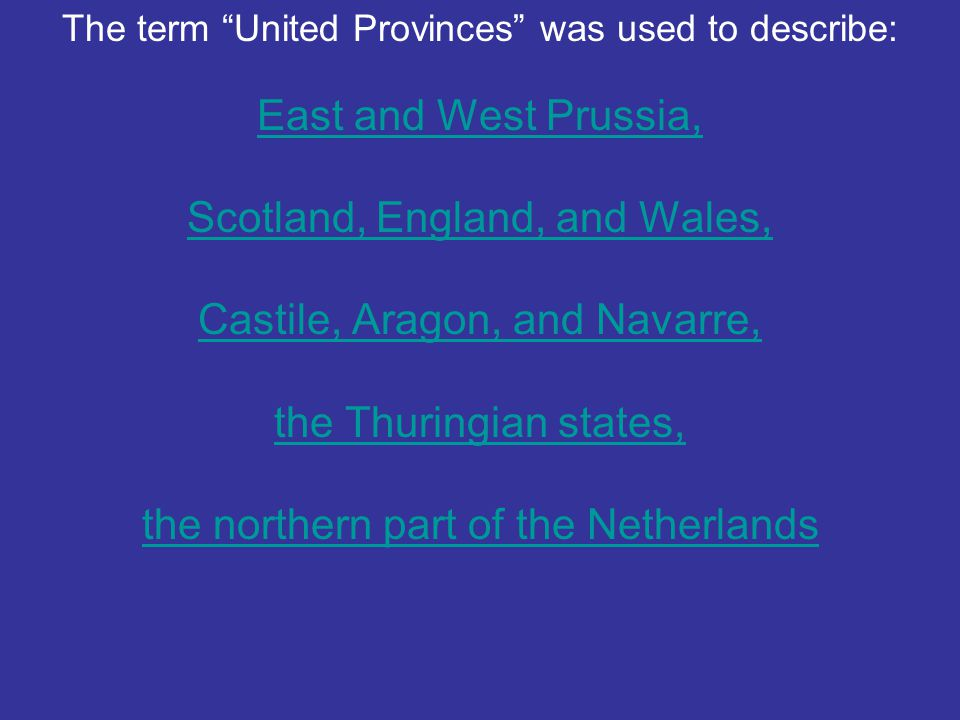 Scotland, England, and Wales, Castile, Aragon, and Navarre,