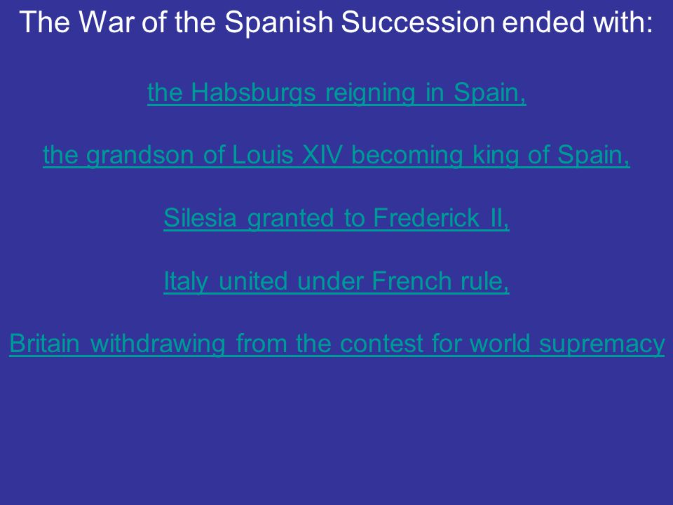 The War of the Spanish Succession ended with: