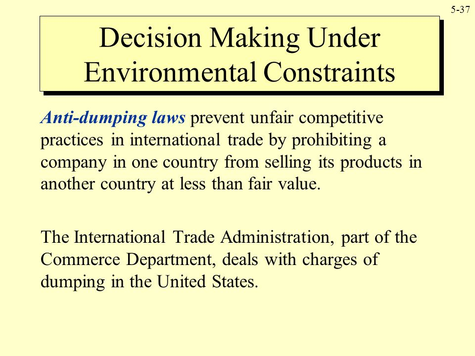 Decision Making Under Environmental Constraints