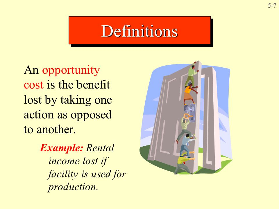 Definitions An opportunity cost is the benefit lost by taking one action as opposed to another.