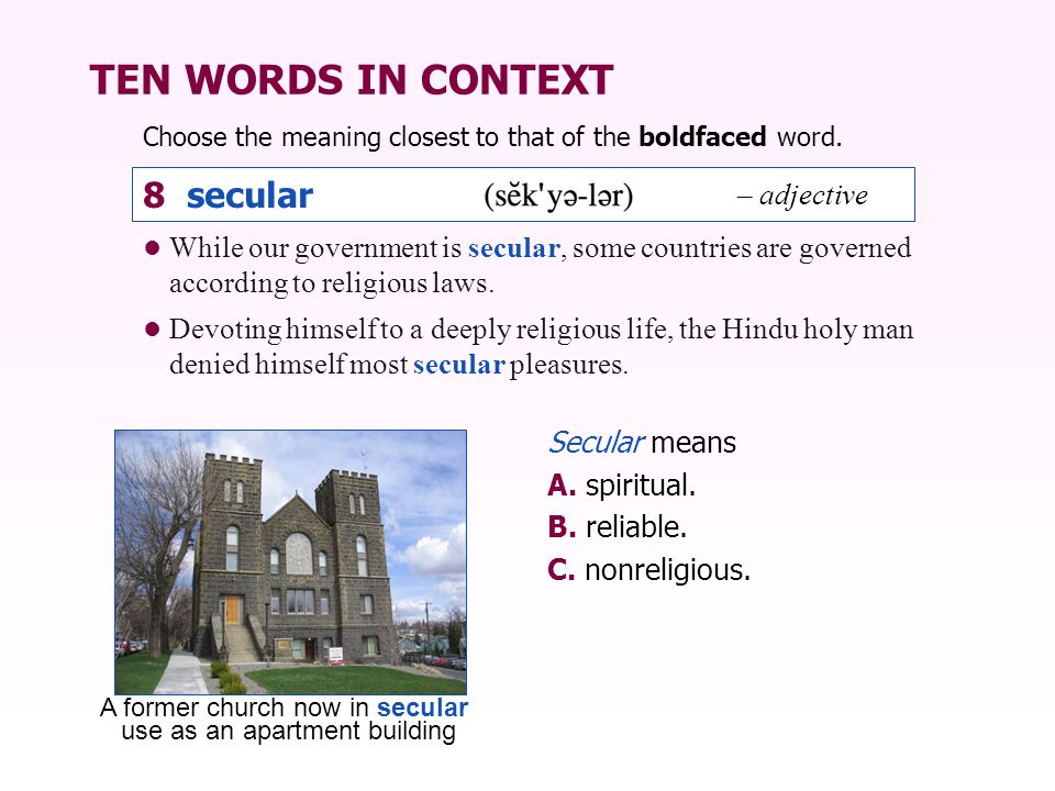 TEN WORDS IN CONTEXT 8 secular – adjective