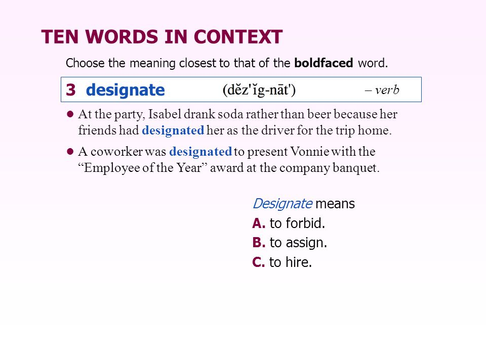 TEN WORDS IN CONTEXT 3 designate – verb