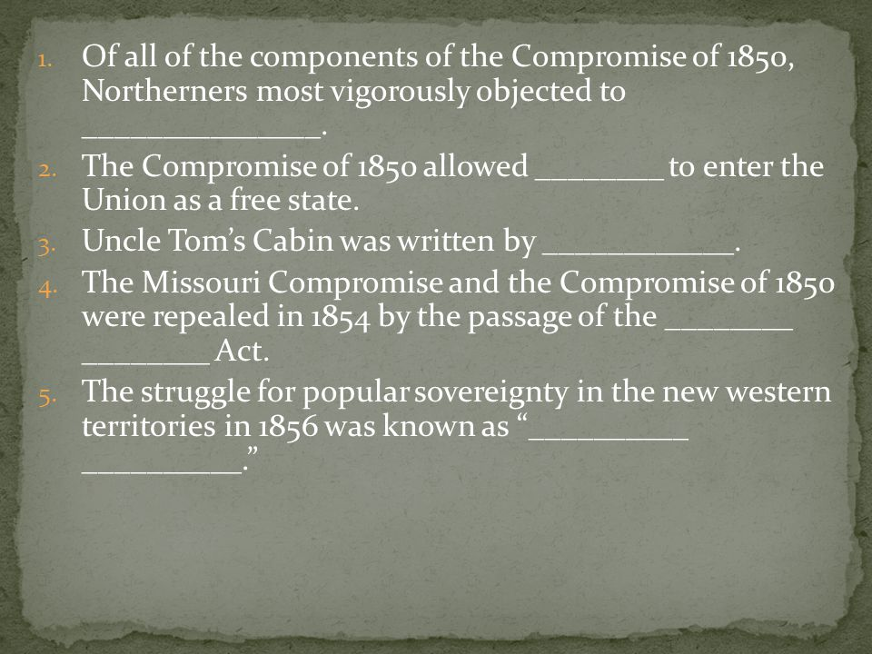 Of all of the components of the Compromise of 1850, Northerners most vigorously objected to _______________.