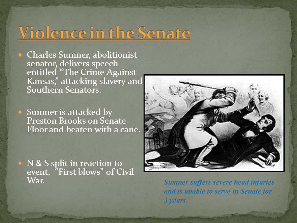 Violence in the Senate