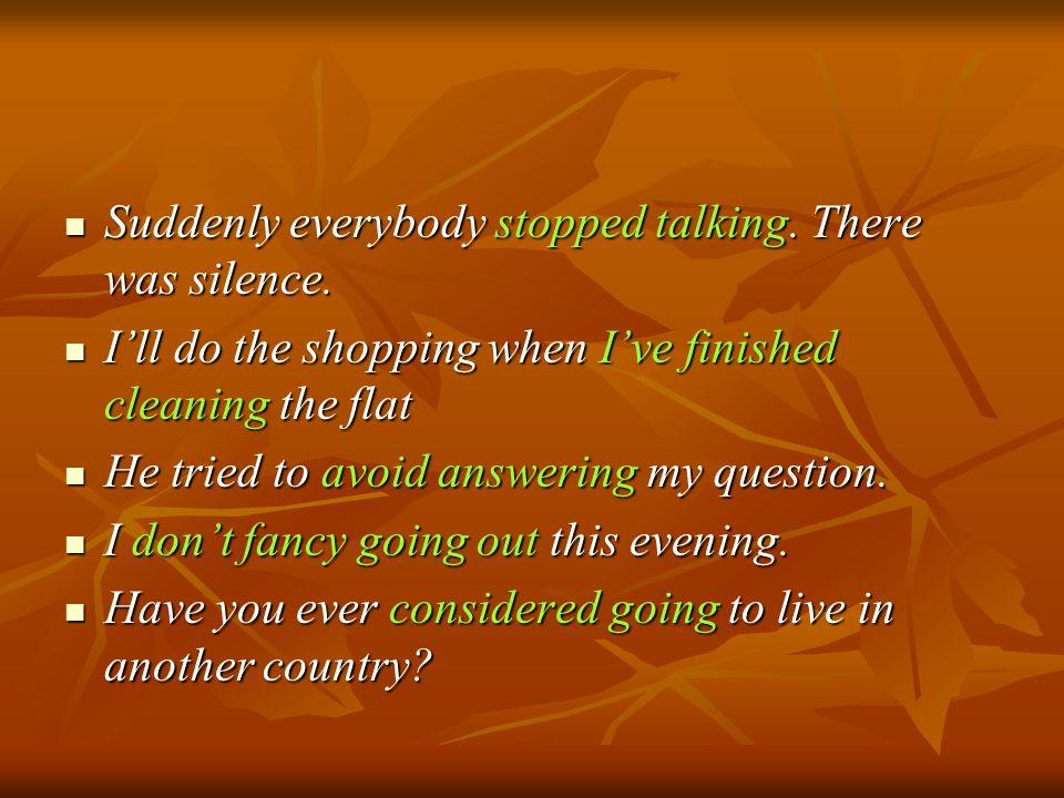 Suddenly everybody stopped talking. There was silence.