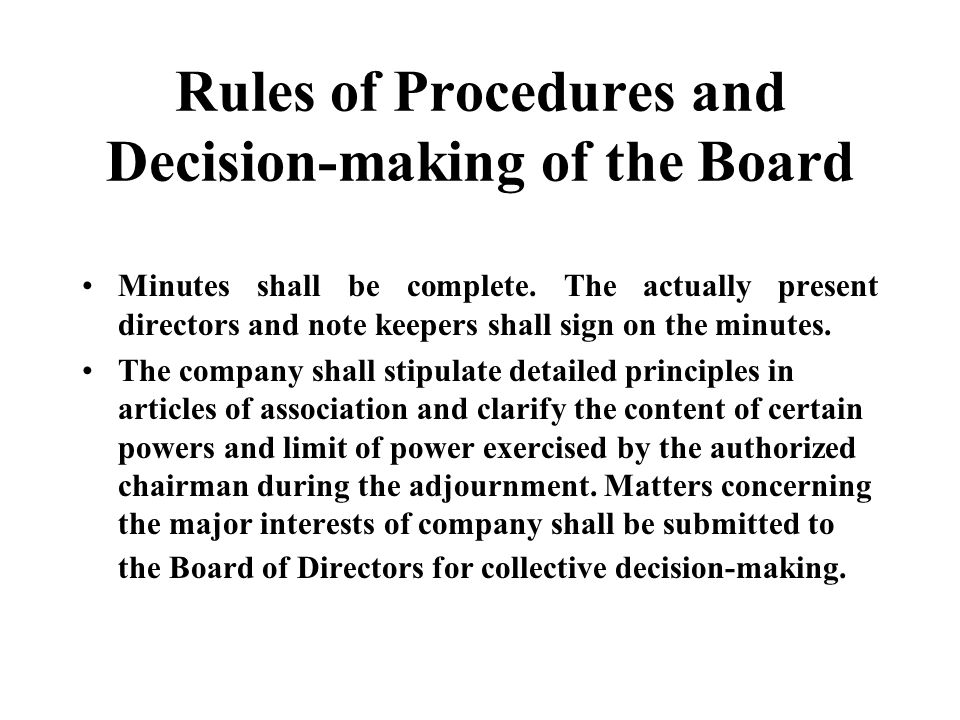 Rules of Procedures and Decision-making of the Board