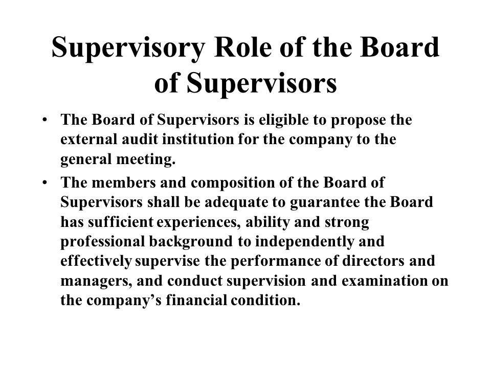 Supervisory Role of the Board of Supervisors