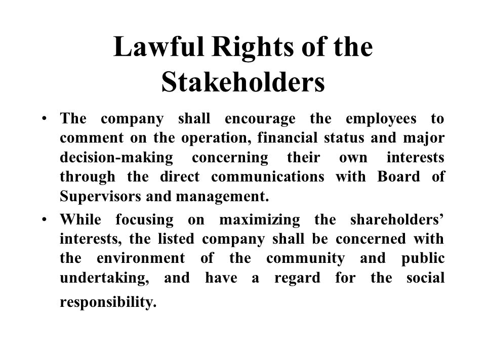 Lawful Rights of the Stakeholders