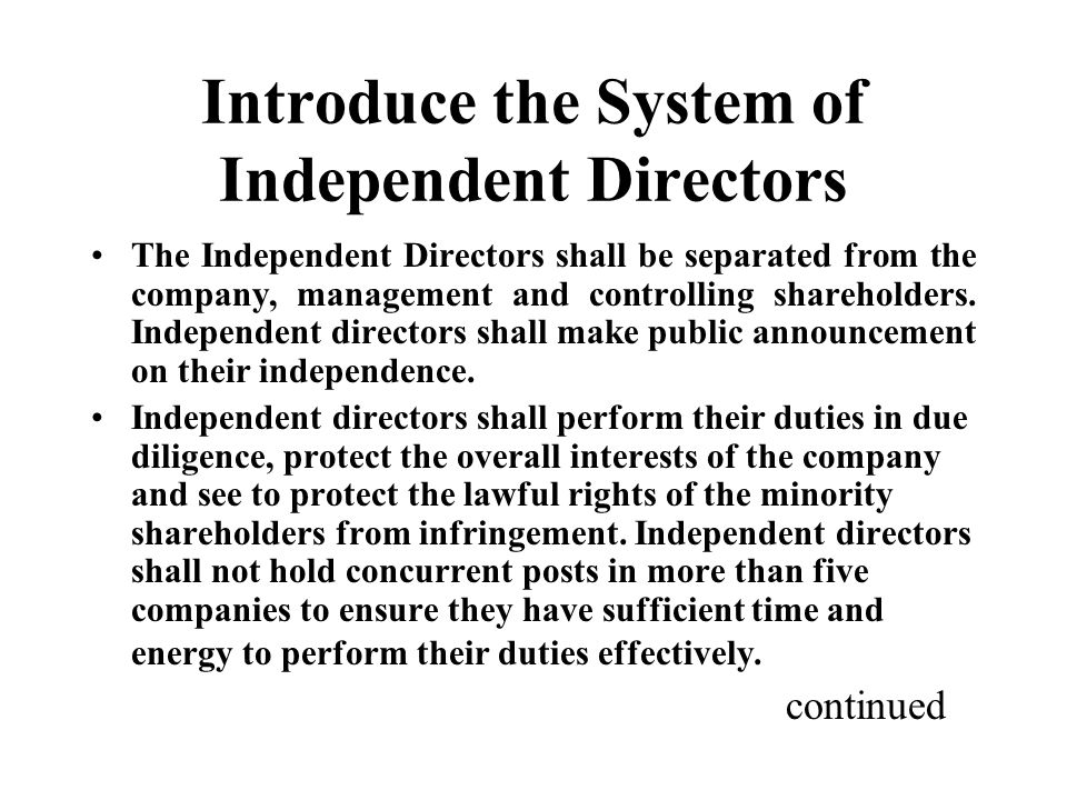 Introduce the System of Independent Directors