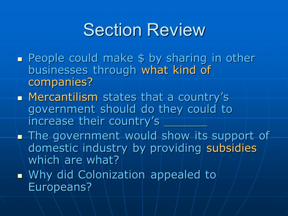 Section Review People could make $ by sharing in other businesses through what kind of companies