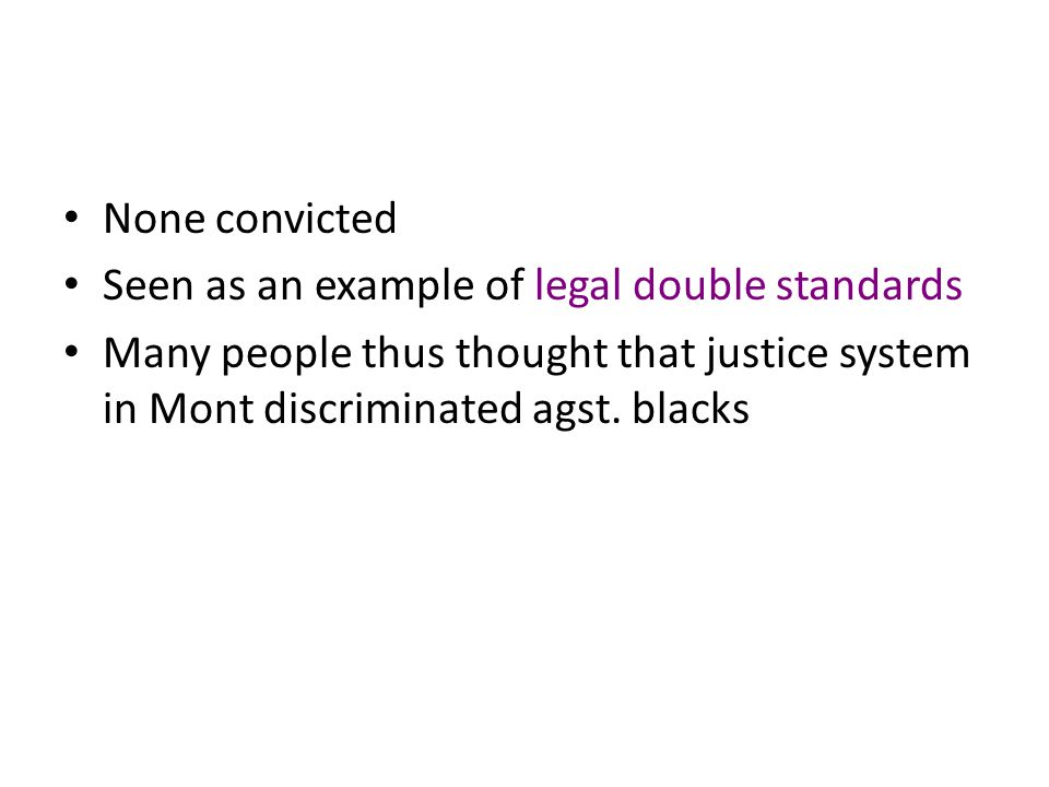 None convicted Seen as an example of legal double standards.