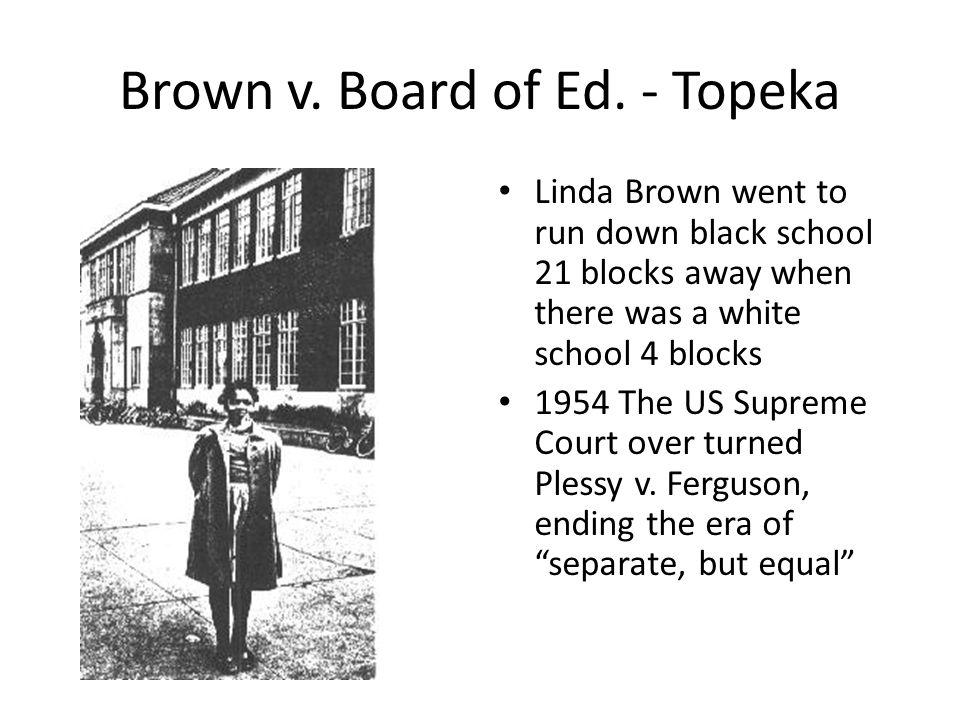 Brown v. Board of Ed. - Topeka