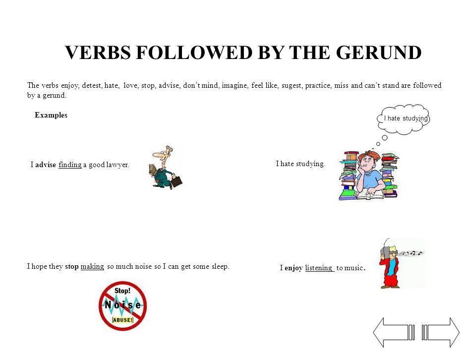 VERBS FOLLOWED BY THE GERUND