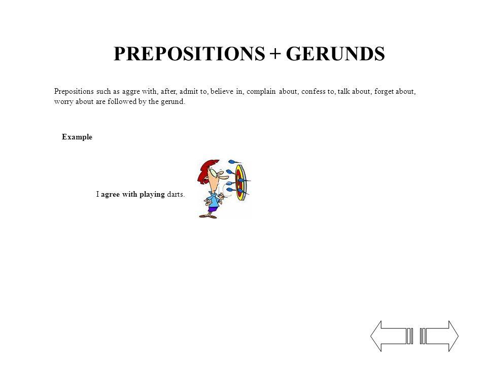 PREPOSITIONS + GERUNDS