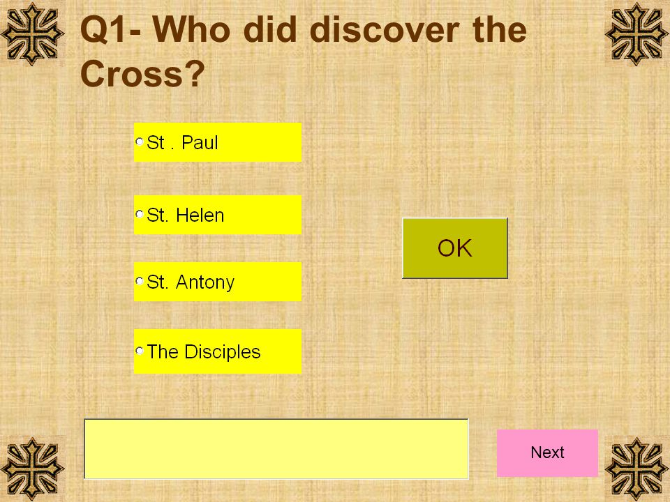 Q1- Who did discover the Cross
