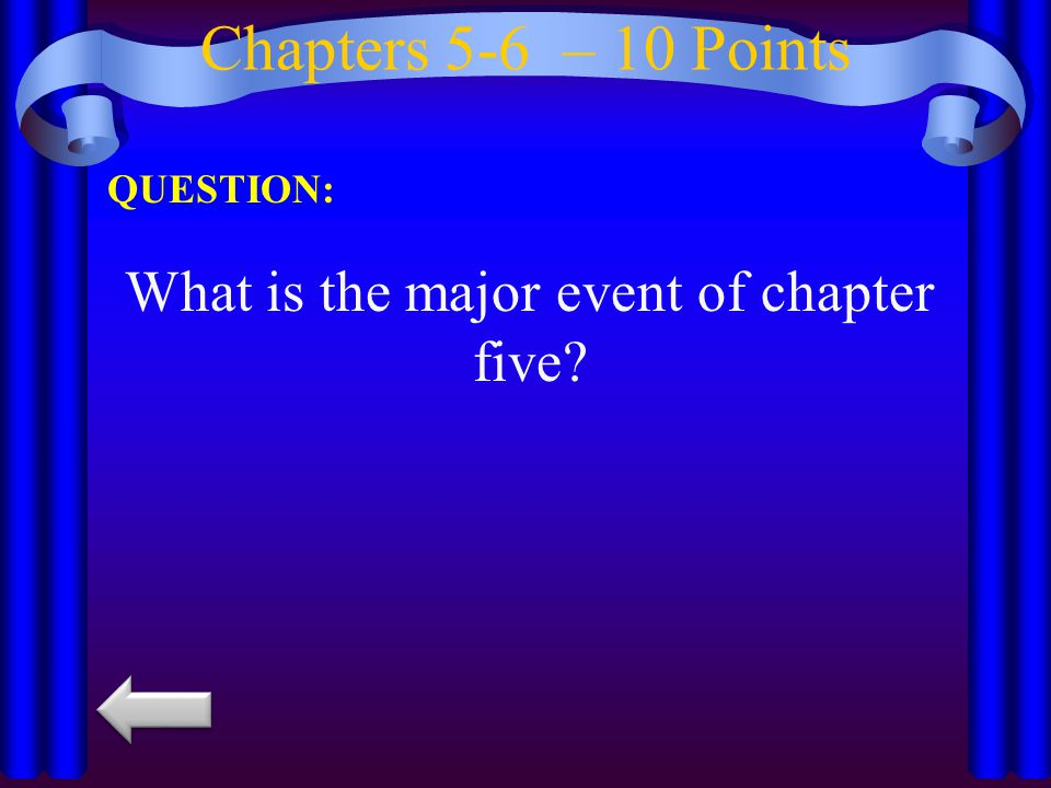What is the major event of chapter five