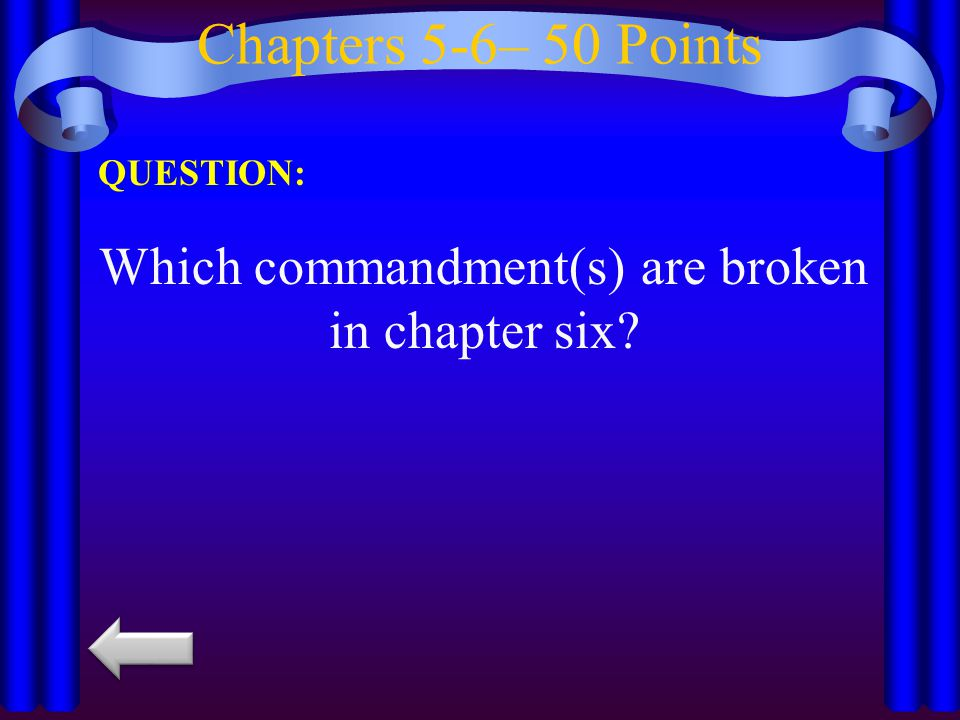 Which commandment(s) are broken in chapter six