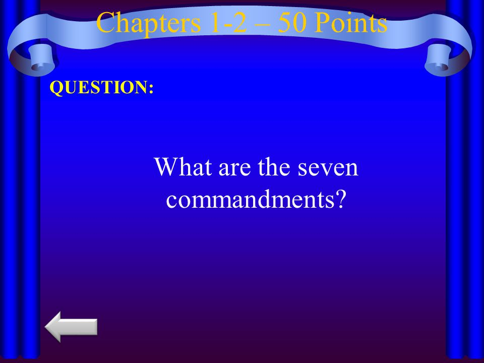 What are the seven commandments