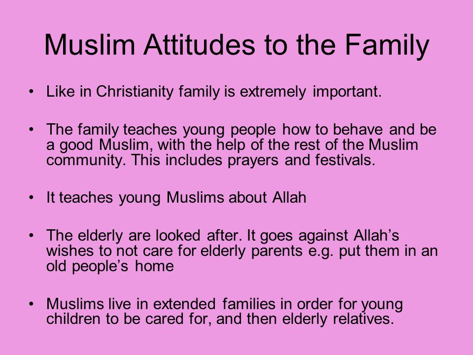 Muslim Attitudes to the Family